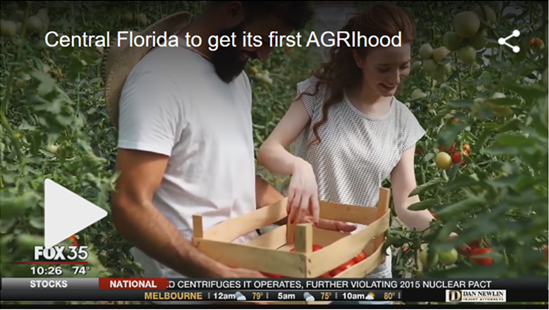 Central Florida to get its first AGRIhood